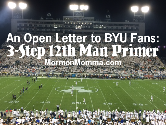 An Open Letter to BYU Fans: 3-Step 12th Man Primer