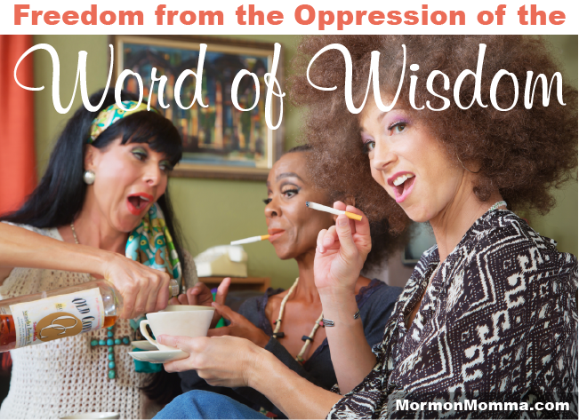 Freedom from the Oppression of the Word of Wisdom