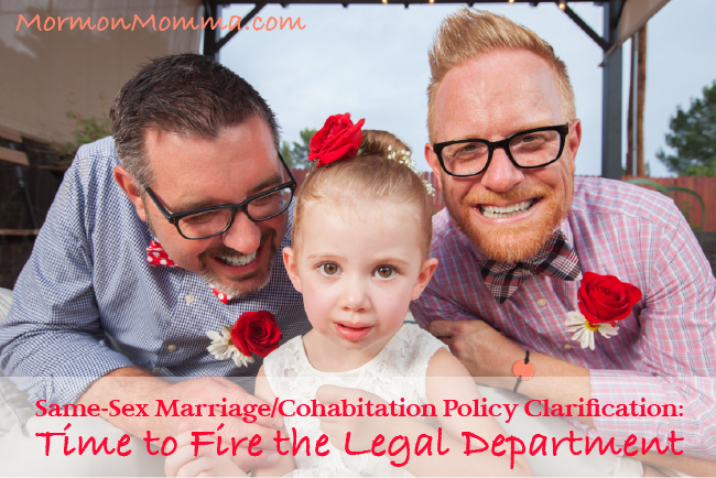 Same-Sex Marriage/Cohabitation Policy Clarification: Time to Fire the Legal Department