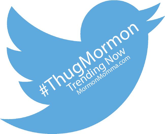 #ThugMormon Trending Now
