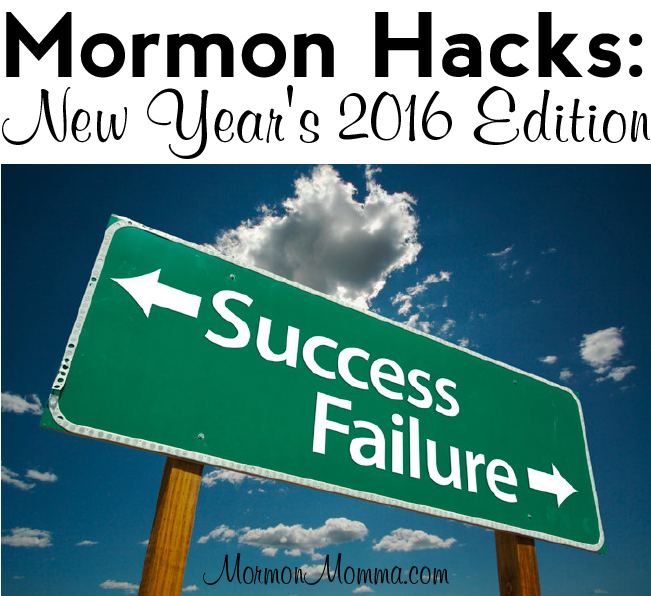 Mormon Hacks: New Year's 2016