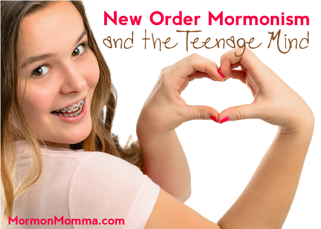 New Order Mormonism and the Teenage Mind